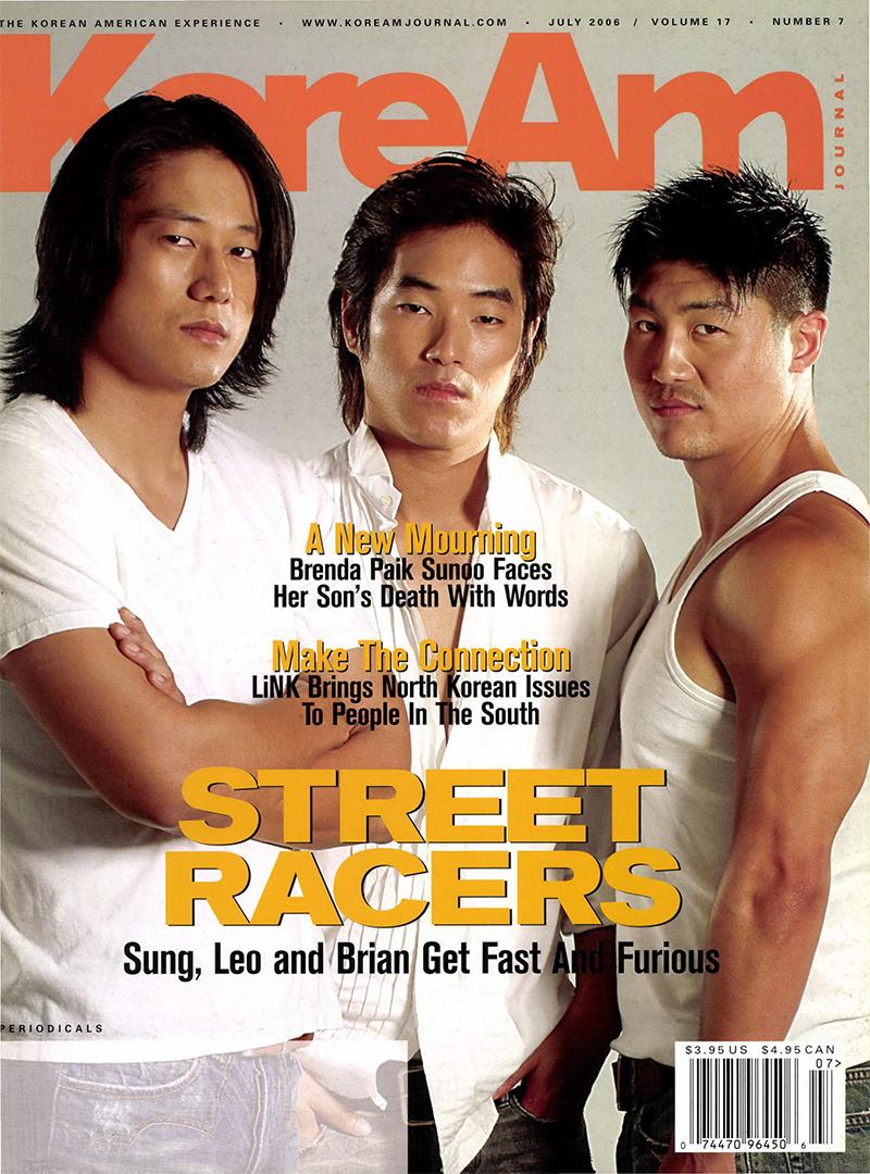 KoreAm Journal July 2006 Sung Kang Leonardo Nam Brian Tee Fast and Furious Tokyo Drift Cover